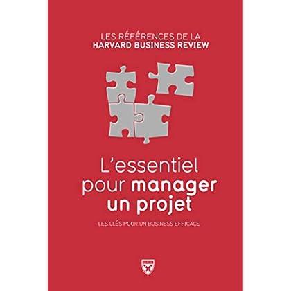 L'essentiel pour manager un projet