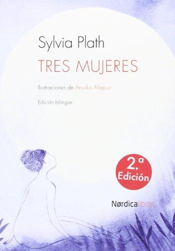 Tres Mujeres - 2ª Edición (Ilustrados)