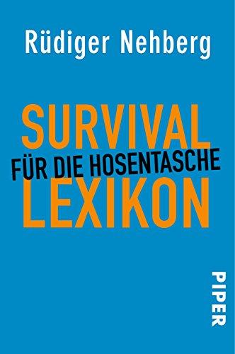 Survival-Lexikon für die Hosentasche: Mit Zeichnungen von Julia Klaustermeyer