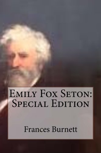Emily Fox Seton: Special Edition (Frances Fox)