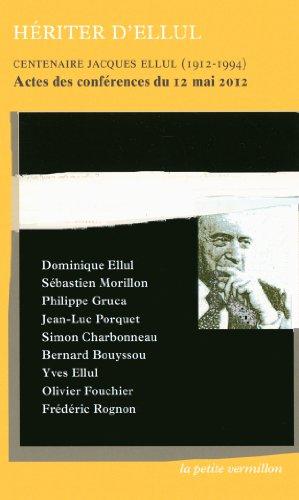 Hriter d'Ellul: Actes des confrences du 12 mai 2012
