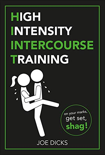 HIIT: High Intensity Intercourse Training por Joe Dicks