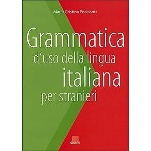 Grammatica d'uso della lingua italiana per stranie