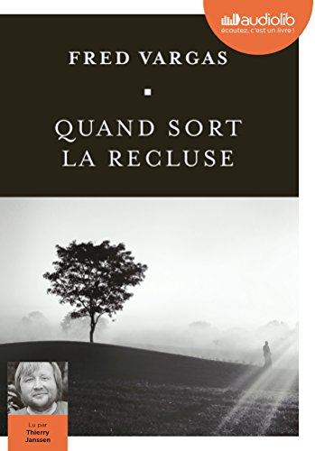 Quand sort la recluse: Livre audio 1 CD MP3