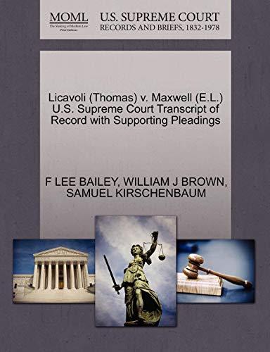 Licavoli (Thomas) V. Maxwell (E.L.) U.S. Supreme Court Transcript of Record with Supporting Pleadings