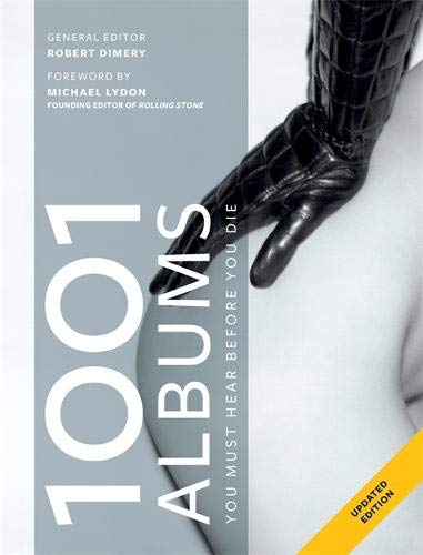 1001 Albums You Must Hear Before You Die por Robert Dimery
