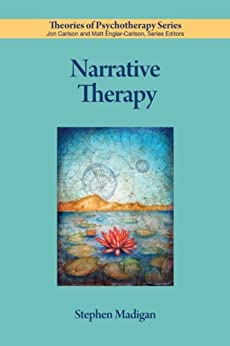 Narrative Therapy (Theories of Psychotherapy) von [Madigan, Stephen]
