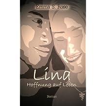 Lina - Hoffnung auf Leben