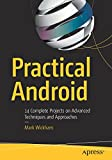 #6: Practical Android: 14 Complete Projects on Advanced Techniques and Approaches