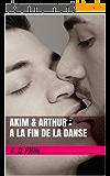 AKIM & ARTHUR :  à la fin de la danse