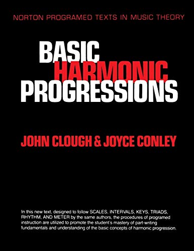 Basic Harmonic Progressions: A Self-instruction Programme (Norton Programmed Texts in Music Theory) por John Clough