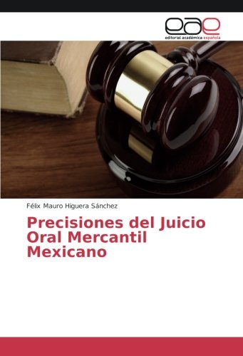 Precisiones del Juicio Oral Mercantil Mexicano