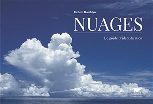 Nuages - Le guide d'identification par Richard Hamblyn