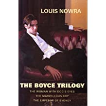The Boyce Trilogy: The Woman with Dog's Eyes: WITH The Marvellous Boy AND The Emperor of Sydney