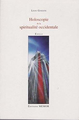 Holoscopie de la spiritualité occidentale