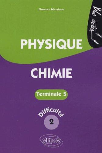 Physique-Chimie Tle S : Niveau de difficulté 2