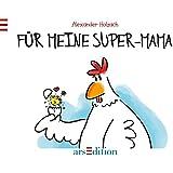 Für meine Super-Mama!
