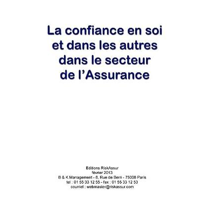 La confiance en soi et dans les autres dans le secteur de l'Assurance
