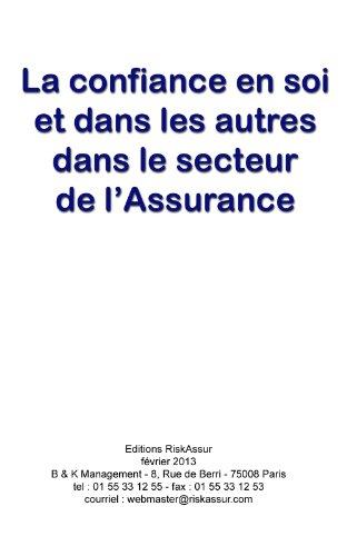 La confiance en soi et dans les autres dans le secteur de l'Assurance par Olivier Kauf