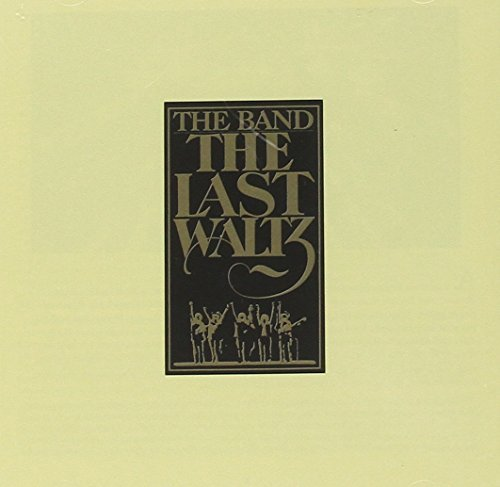 The Last Waltz by Band