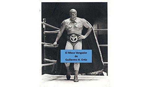 El Moco Vengador por Guillermo H. Ortiz