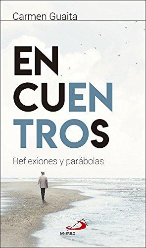 Encuentros: Reflexiones y parábolas (Adentro)