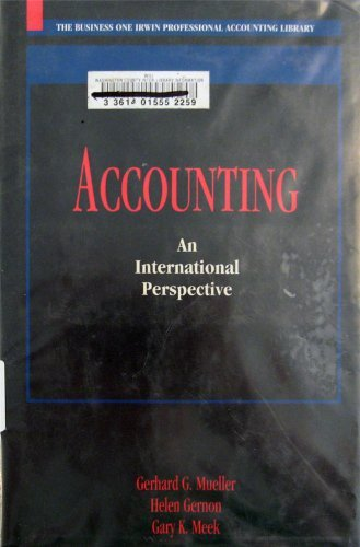 Accounting: An International Perspective (The Business One Irwin Professional Accounting Library)