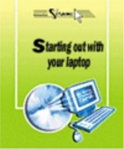 Way in Starting Out with Your Laptop par C. Hervo