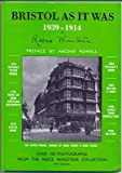 Bristol as it was 1939-1914 by Reece Winstone front cover