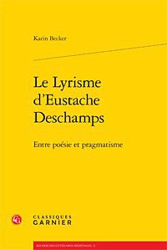 Le lyrisme d'Eustache Deschamps : Entre posie et pragmatisme