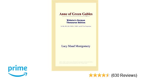 Anne of Green Gables (Webster's German Thesaurus Edition)