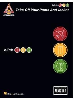 blink-182 - Take Off Your Pants and Jacket Songbook par [Blink-182]