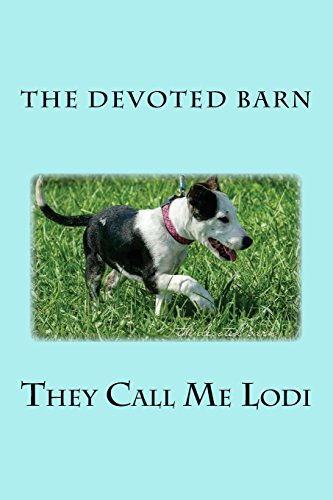 they-call-me-lodi-the-devoted-barn