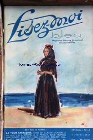 LISEZ MOI BLEU [No 44] du 05/10/1947 - CL. JAUNIERE - R. SAINT-JEAN - F. GREGH - M. BOURCET - EDGE TREMOIS - L. FRACHET - PH. CHABANEIX - L. DABRIL ET S. MERCEY - M. NOURY