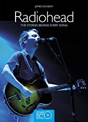 Radiohead: The Stories Behind Every Song by James Doheny (2012-09-13)
