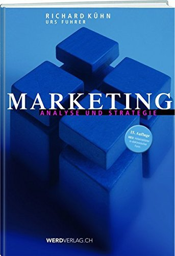 Marketing: Analyse und Strategie by Richard Kühn (2012-08-29)