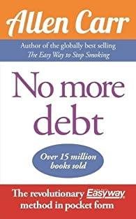No more debt par Allen Carr