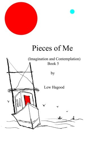 Pieces of Me (Imagination and Contemplation) Book 5