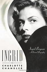 Ingrid: Ingrid Bergman, a Personal Biography