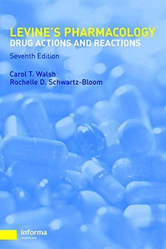 Pharmacology: Drug Actions and Reactions (PHARMACOLOGY- DRUG ACTIONS & REACTIONS (LEVINE))