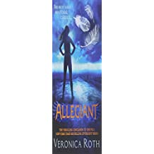 Allegiant (Divergent, Book 3) by Veronica Roth (2013-10-22)