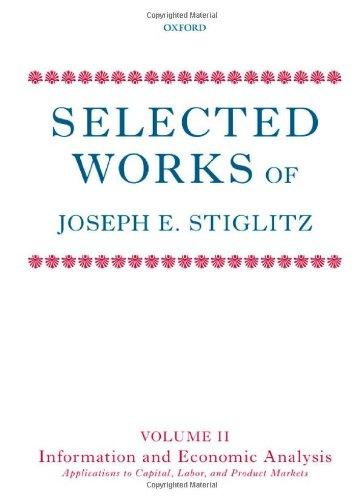 Selected Works of Joseph E. Stiglitz (Hardcover)