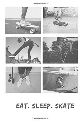 Eat. Sleep. Skate: Skateboard Notebook Cute Funny Novelty Skateboarding Gifts for Boys Girls Kids Teens Students Women Men, Wide Ruled Lined Black ... Notebook (6