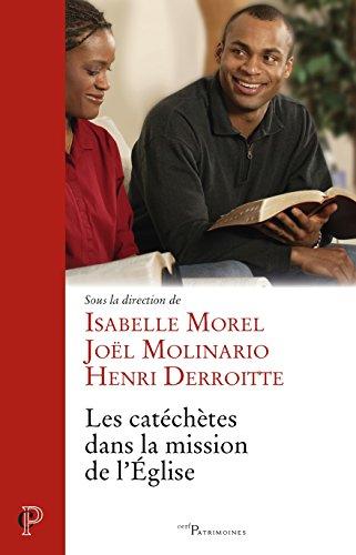 Les catéchètes dans la mission de l Église par Isabelle Morel