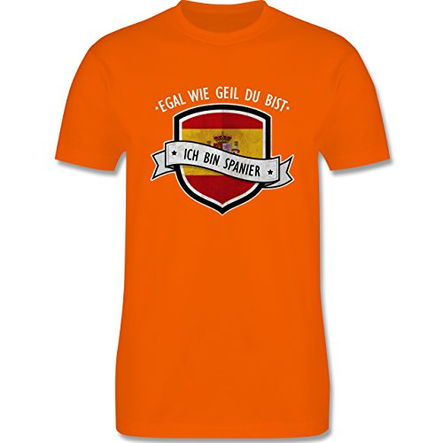 Shirtracer Länder - Egal wie Geil Du BIST - Ich Bin Spanier - Herren T-Shirt Rundhals Orange