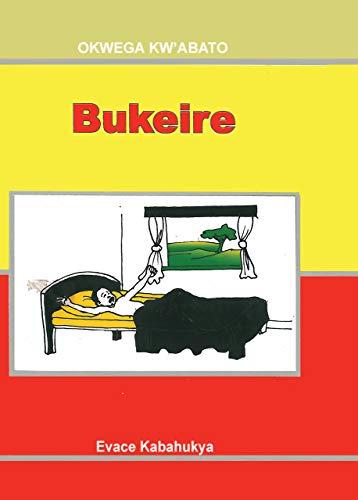 Bukeire (Runyoro-Rutooro) (English Edition) por Evace Kabahukya