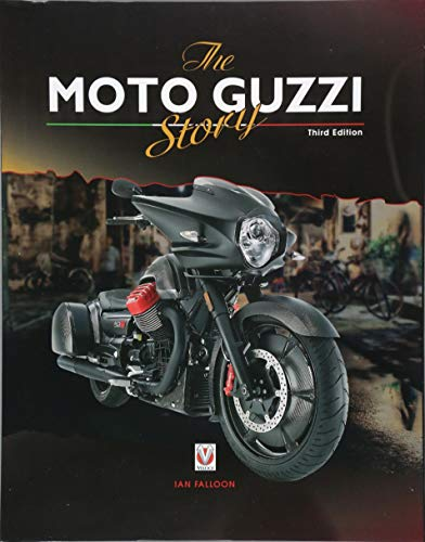 The Moto Guzzi Story - 3rd Edition por Ian Falloon