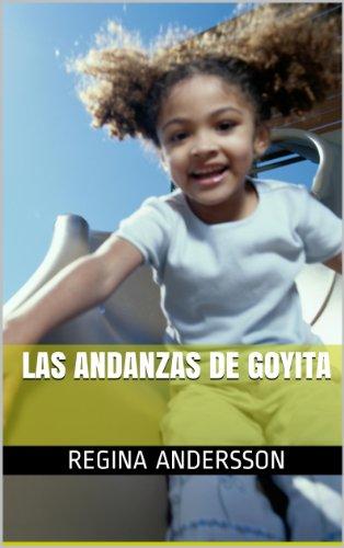 Las andanzas de Goyita por Regina Andersson