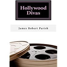 Hollywood Divas: The Good, the Bad, and the Fabulous (Encore Film Book Classics 8) (English Edition)