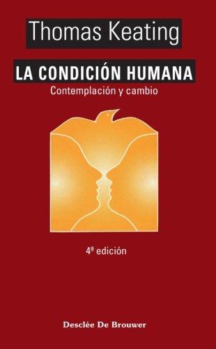 La condición humana (Caminos) por Thomas Keating